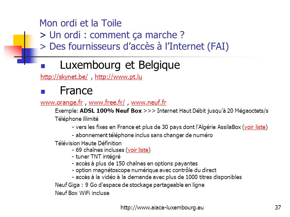 Luxembourg et Belgique France