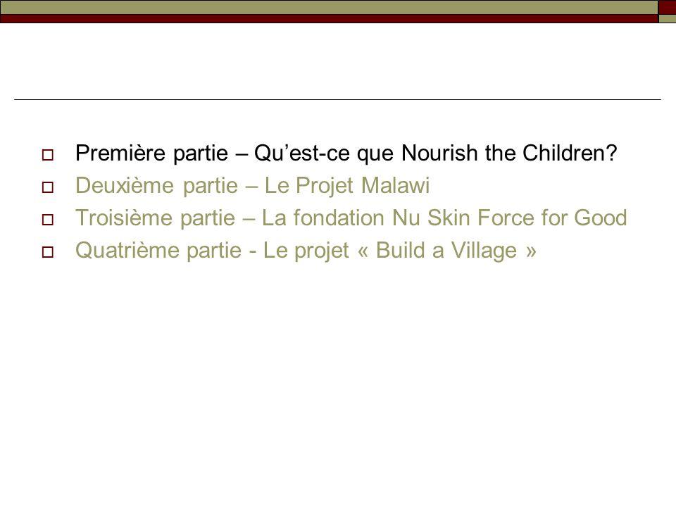 Première partie – Qu'est-ce que Nourish the Children