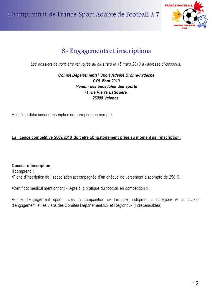 8- Engagements et inscriptions