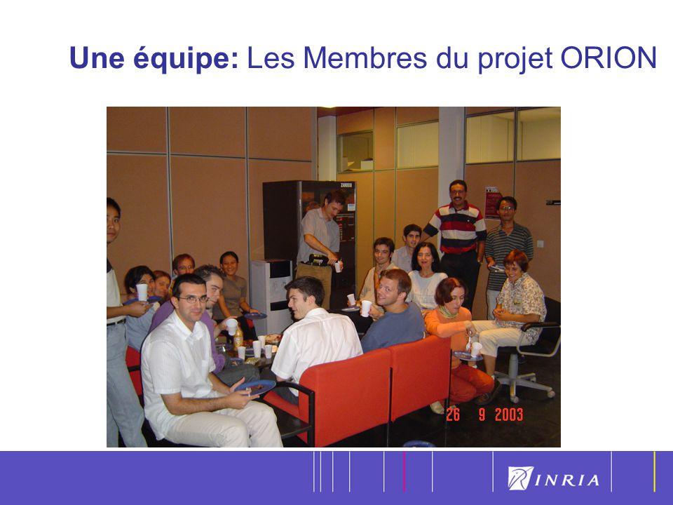 Une équipe: Les Membres du projet ORION
