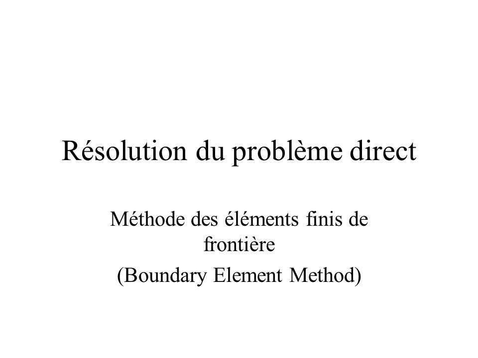 Résolution du problème direct