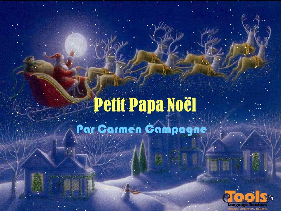 Petit Papa Noël Par Carmen Campagne