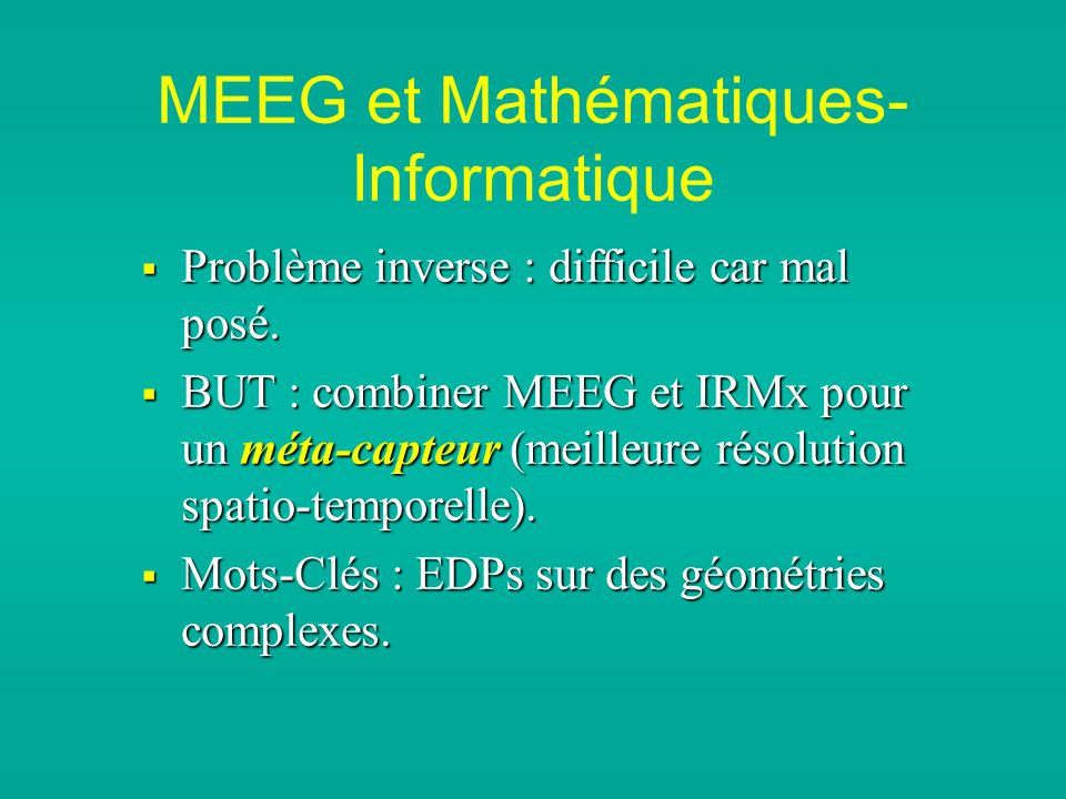 MEEG et Mathématiques- Informatique