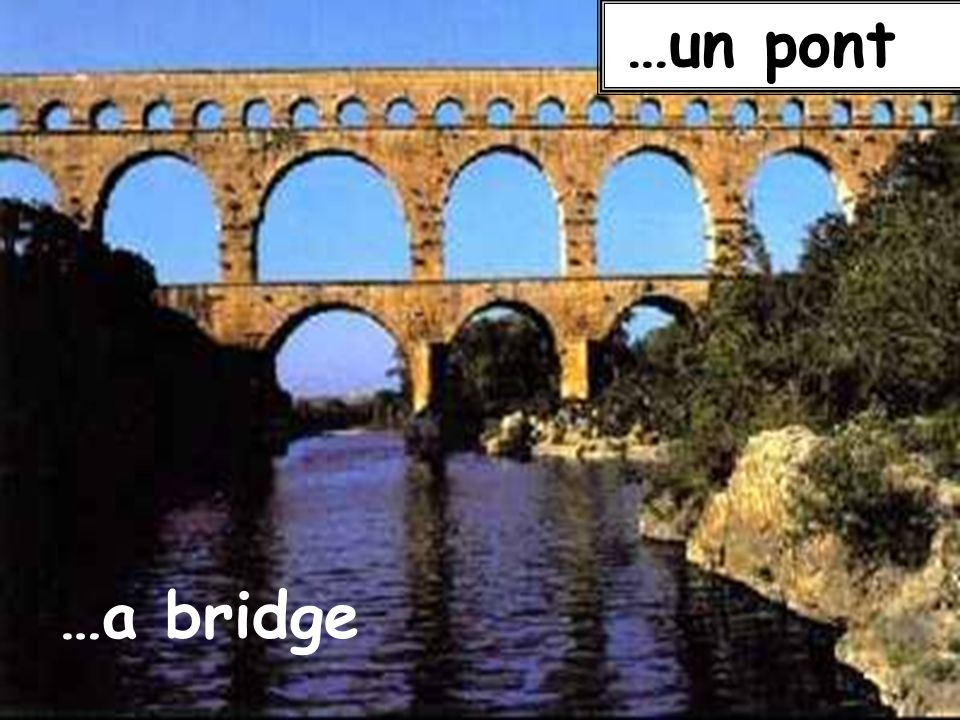 …un pont …a bridge