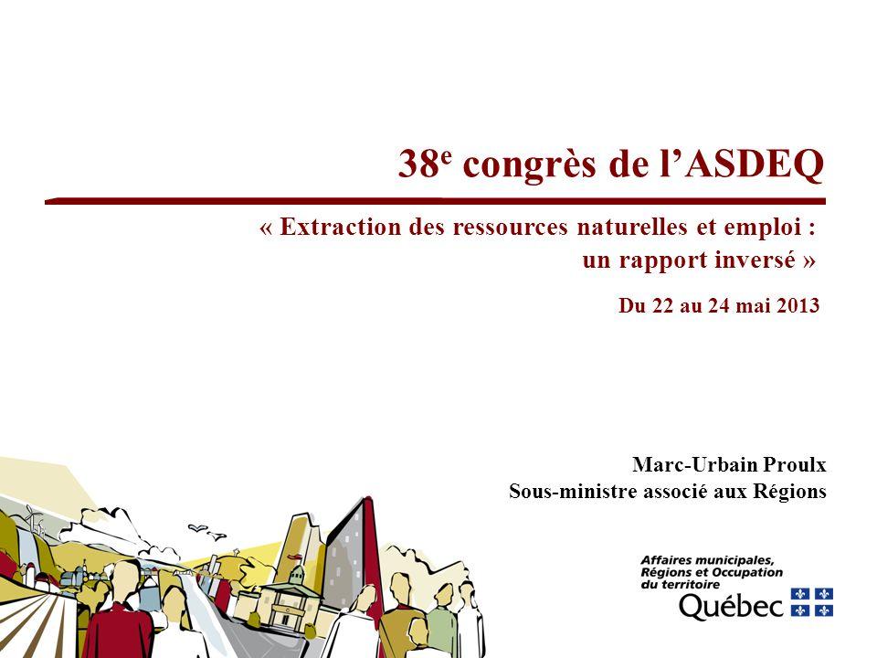 38e congrès de l'ASDEQ « Extraction des ressources naturelles et emploi : un rapport inversé » Du 22 au 24 mai 2013.