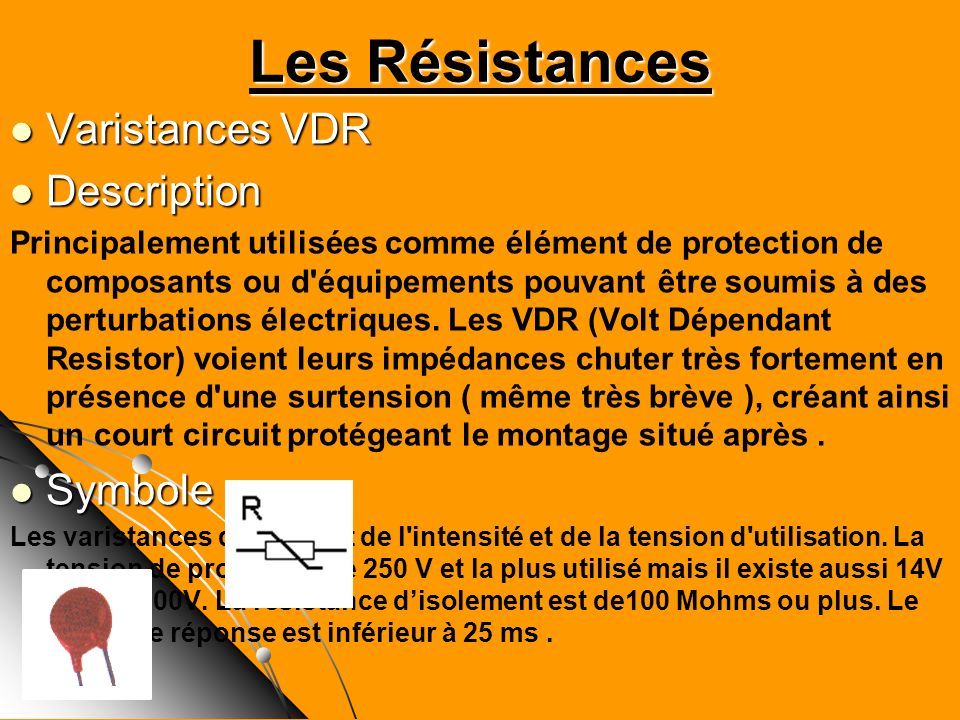 Les Résistances Varistances VDR Description Symbole