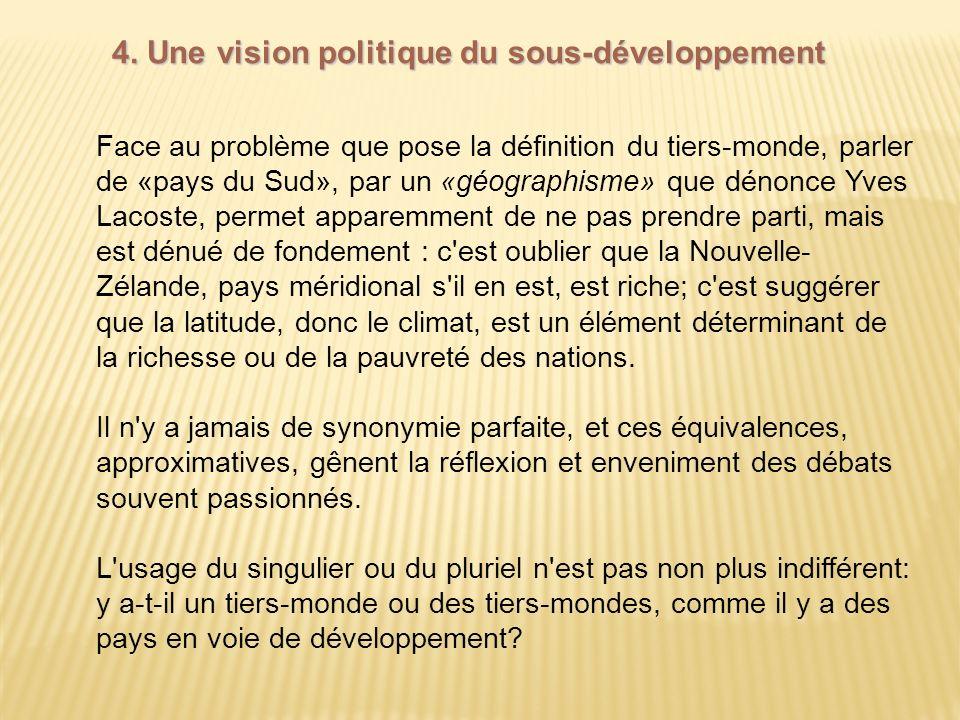 4. Une vision politique du sous-développement