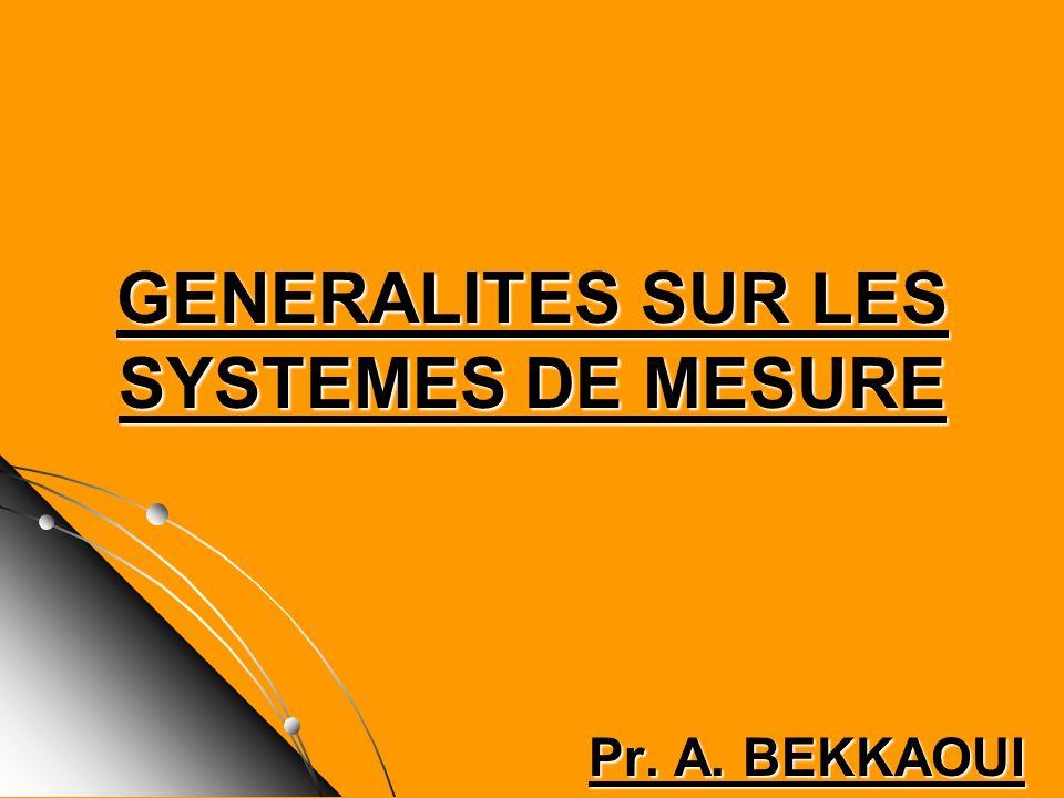 GENERALITES SUR LES SYSTEMES DE MESURE
