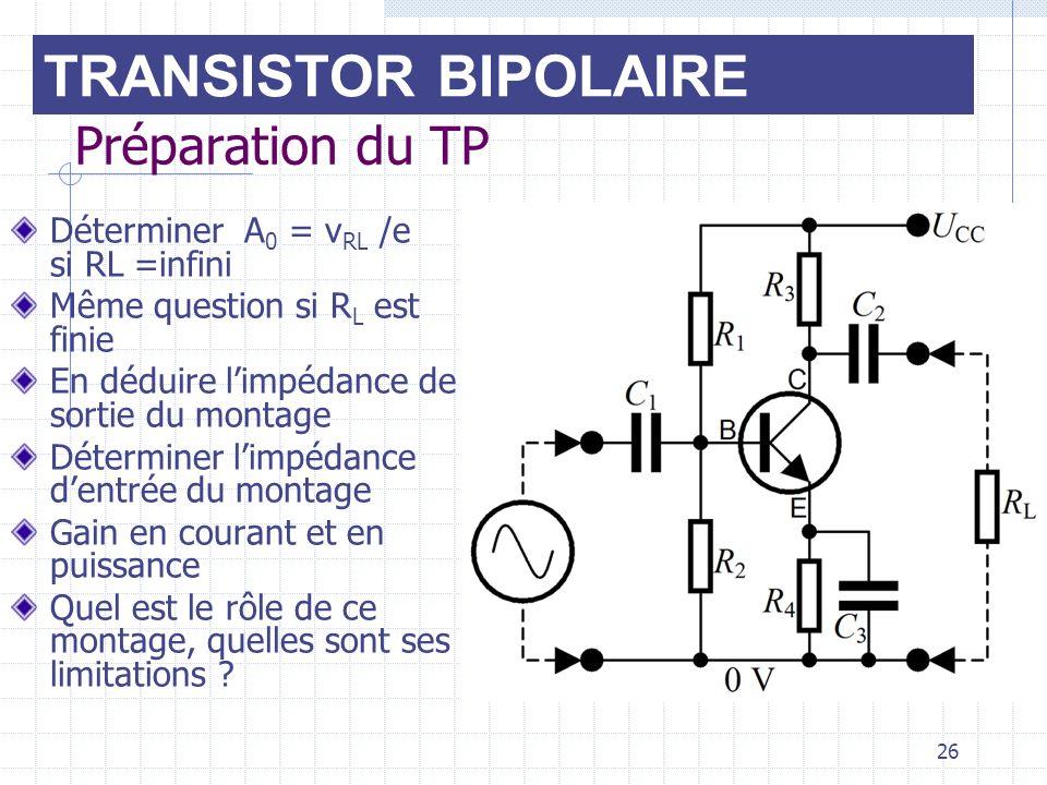 TRANSISTOR BIPOLAIRE Préparation du TP
