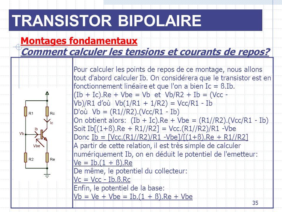 TRANSISTOR BIPOLAIRE Montages fondamentaux