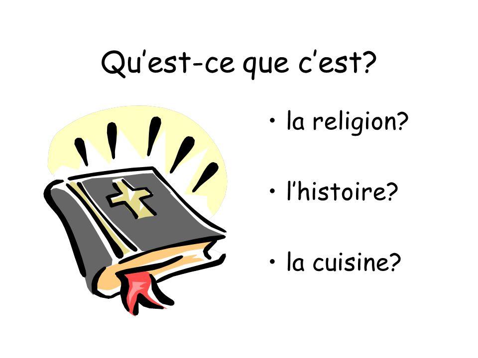 Qu'est-ce que c'est la religion l'histoire la cuisine
