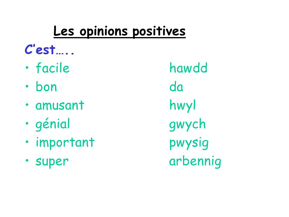 Les opinions positives