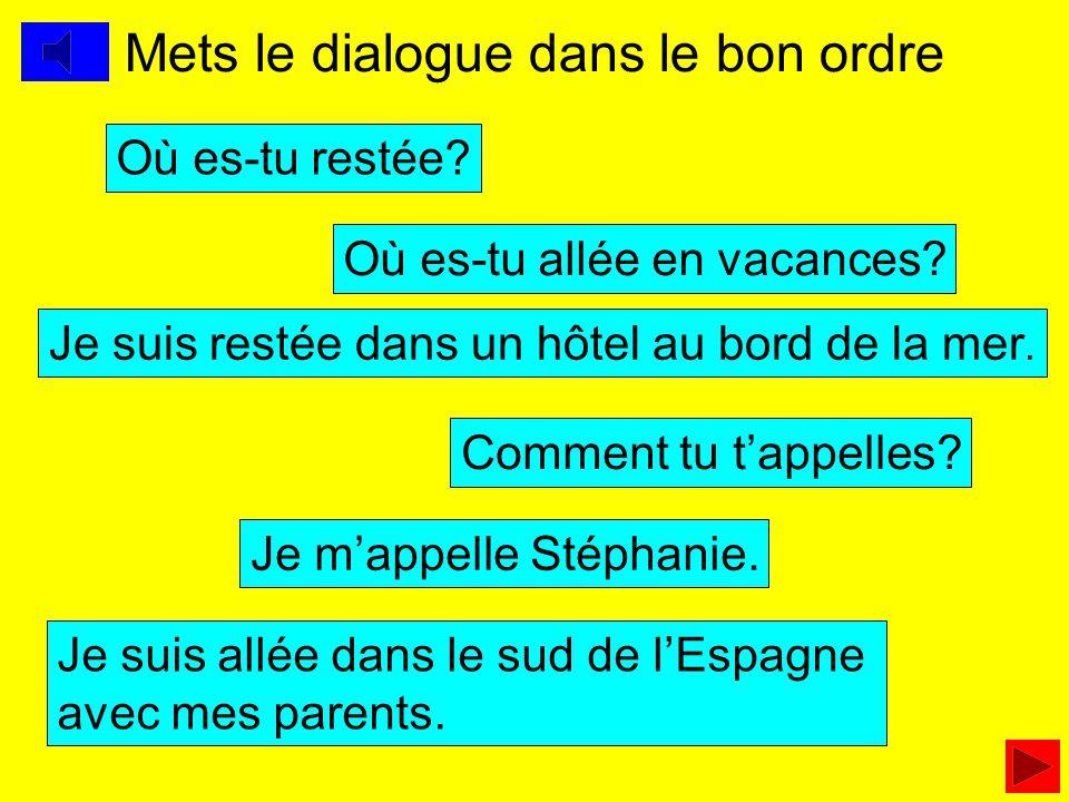 Mets le dialogue dans le bon ordre