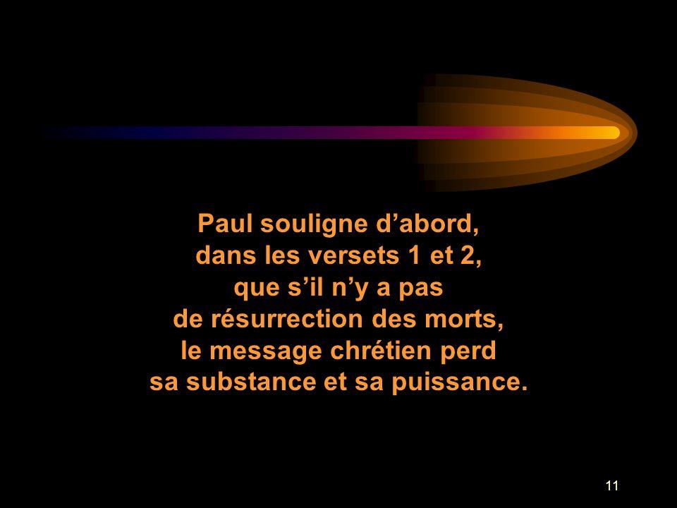 que s'il n'y a pas de résurrection des morts,