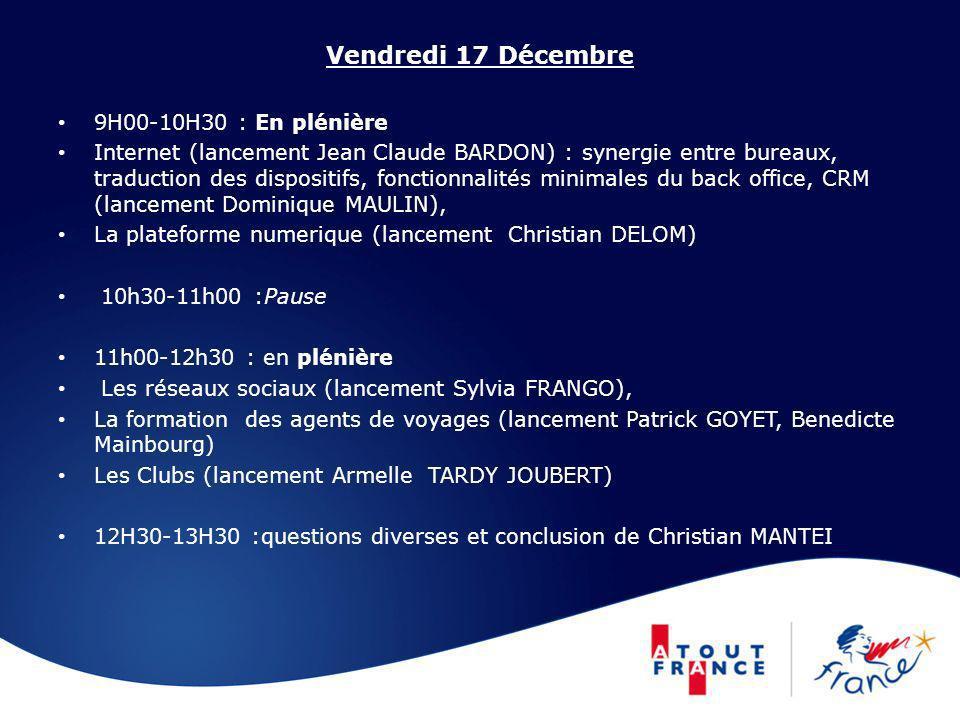 Vendredi 17 Décembre 9H00-10H30 : En plénière