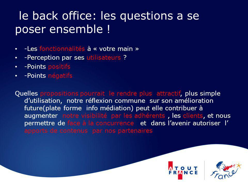 le back office: les questions a se poser ensemble !