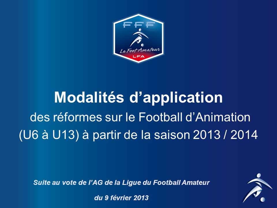 Suite au vote de l'AG de la Ligue du Football Amateur