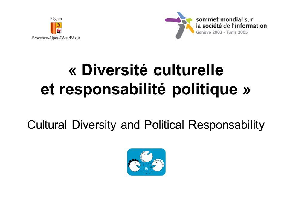 « Diversité culturelle et responsabilité politique » Cultural Diversity and Political Responsability
