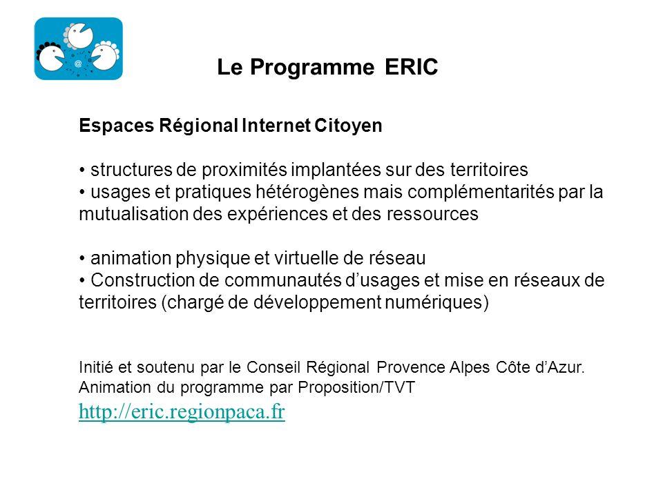 Le Programme ERIC http://eric.regionpaca.fr