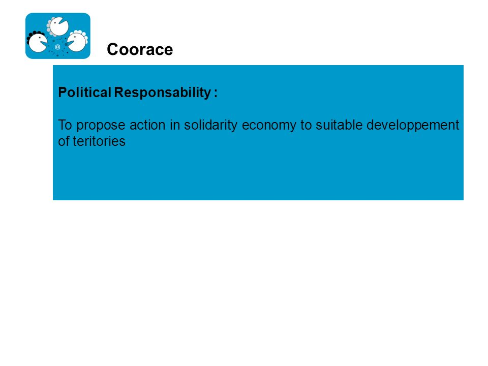 Coorace Political Responsability :