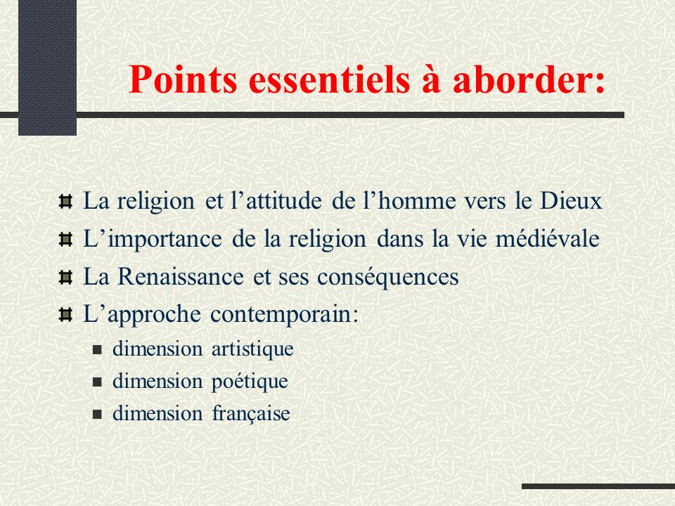 Points essentiels à aborder: