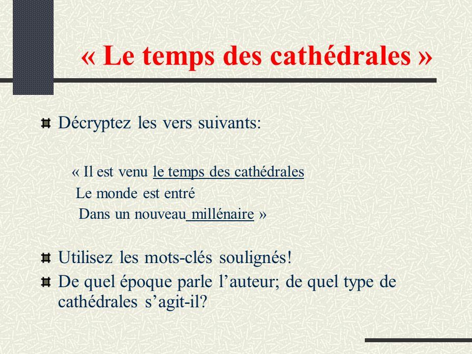 « Le temps des cathédrales »