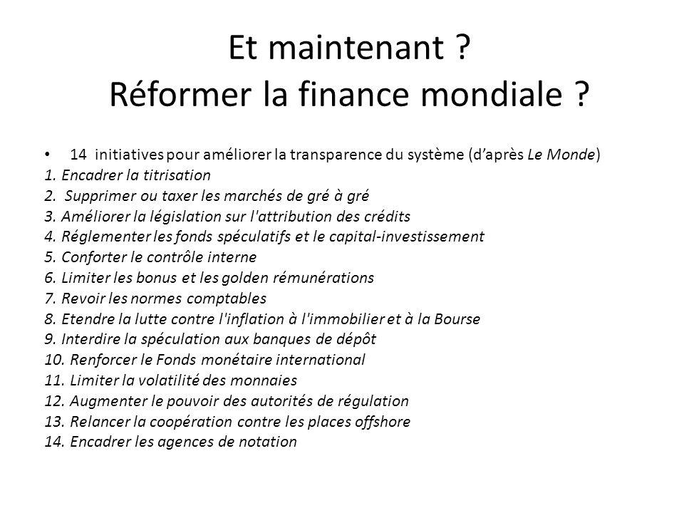 Et maintenant Réformer la finance mondiale