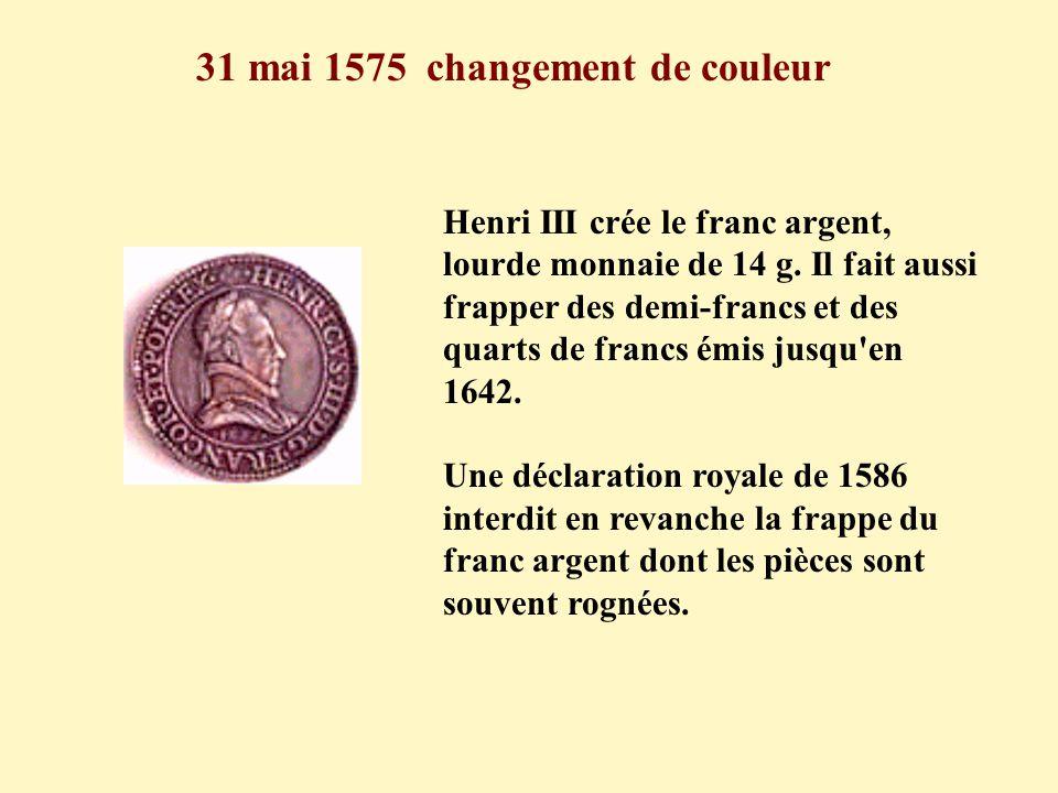 31 mai 1575 changement de couleur