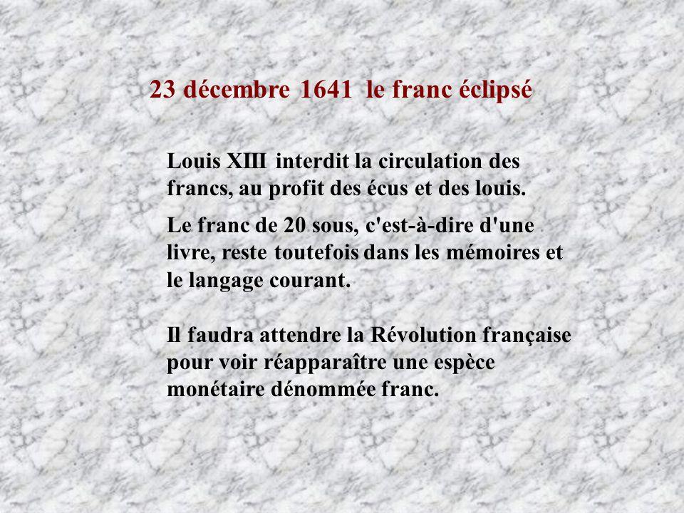 23 décembre 1641 le franc éclipsé