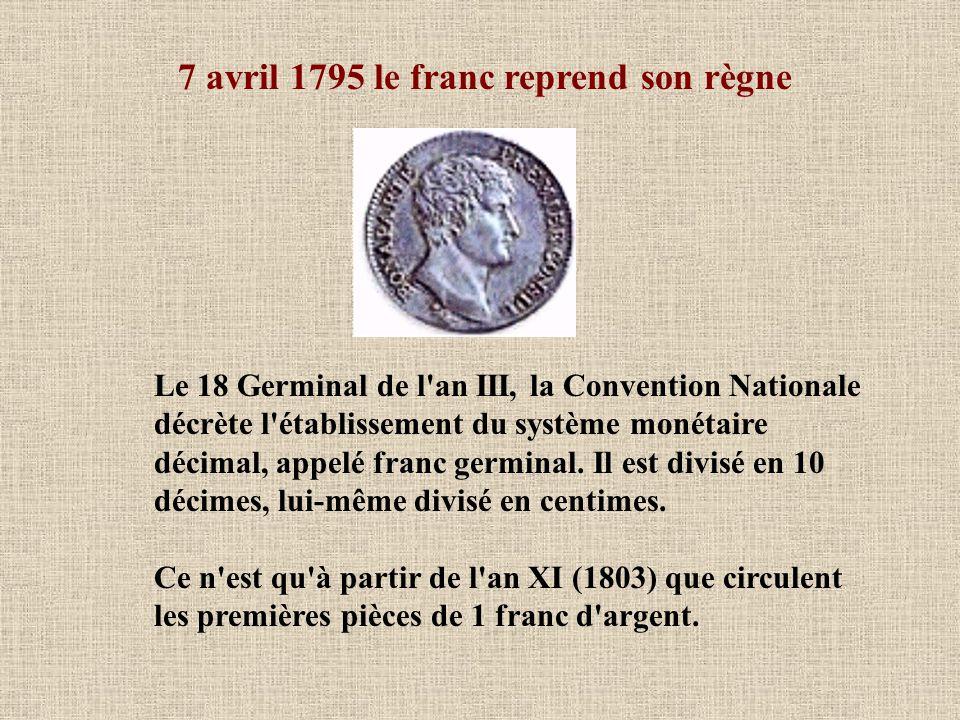 7 avril 1795 le franc reprend son règne