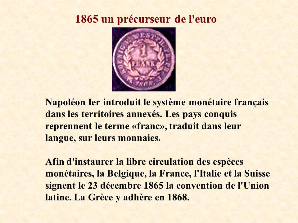 1865 un précurseur de l euro