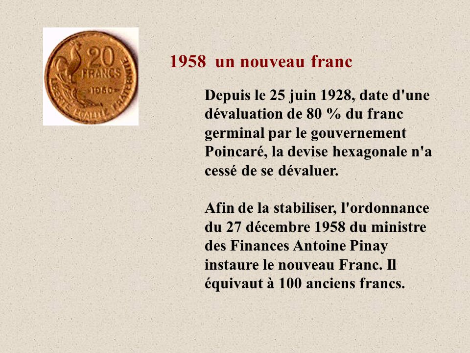 1958 un nouveau franc