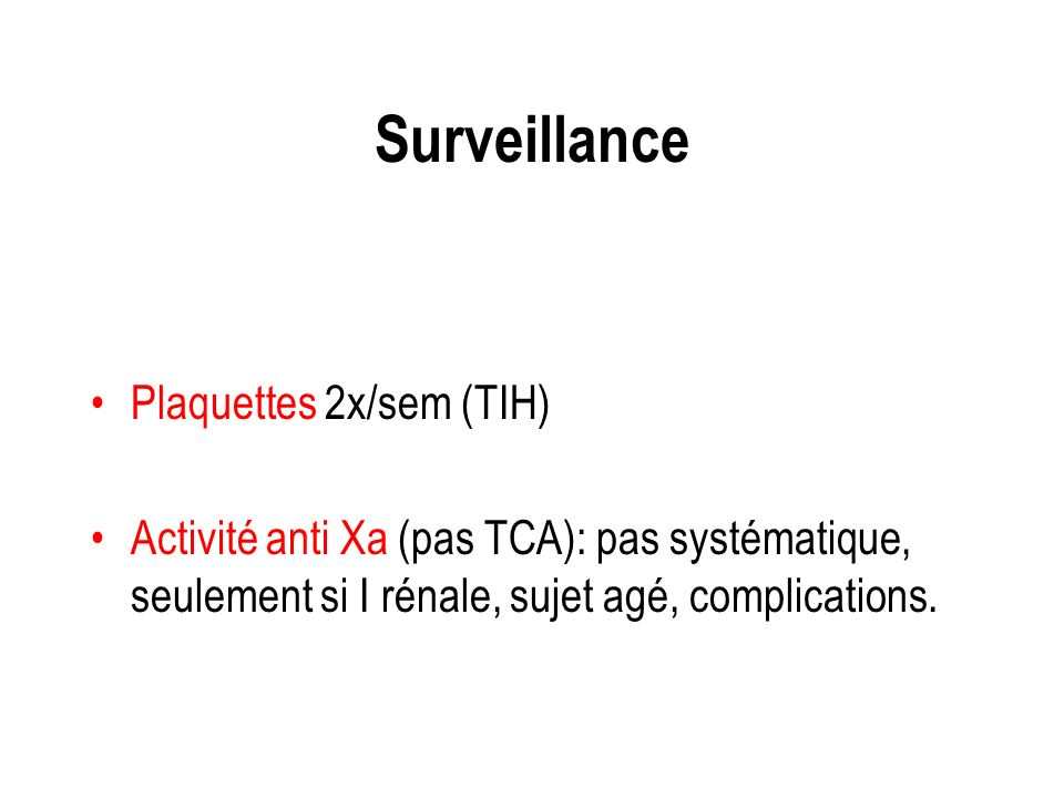 Surveillance Plaquettes 2x/sem (TIH)