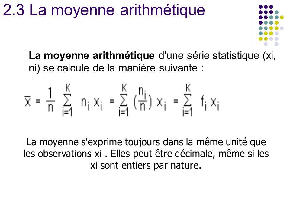 2.3 La moyenne arithmétique