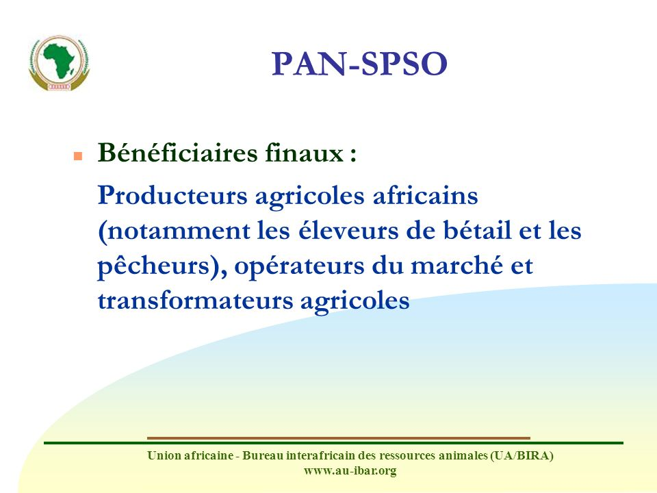 PAN-SPSO Bénéficiaires finaux :