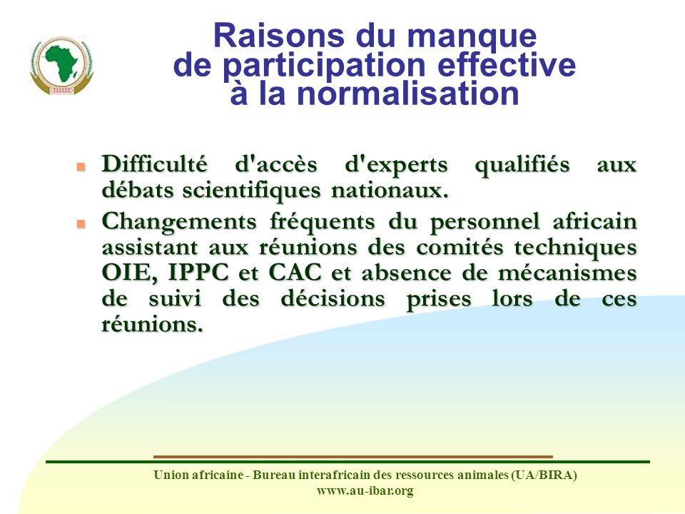 Raisons du manque de participation effective à la normalisation
