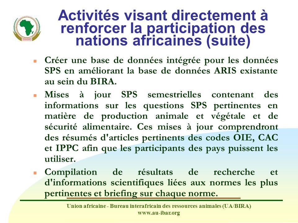 Activités visant directement à renforcer la participation des nations africaines (suite)