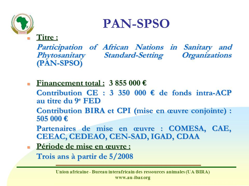 PAN-SPSO Titre : Participation of African Nations in Sanitary and Phytosanitary Standard-Setting Organizations (PAN-SPSO)