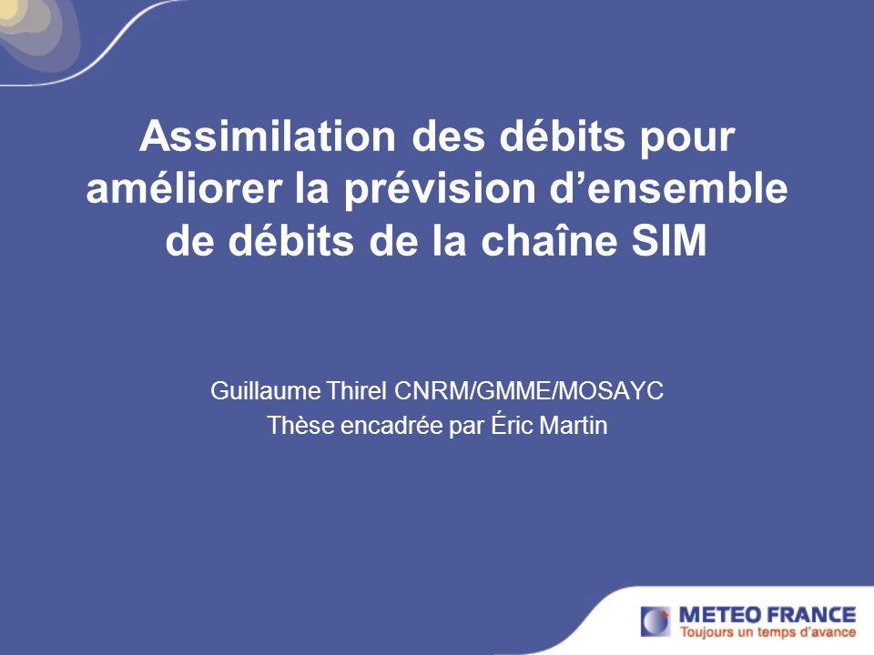 Guillaume Thirel CNRM/GMME/MOSAYC Thèse encadrée par Éric Martin