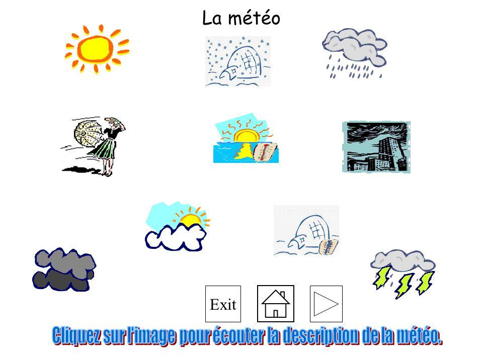 Cliquez sur l image pour écouter la description de la météo.
