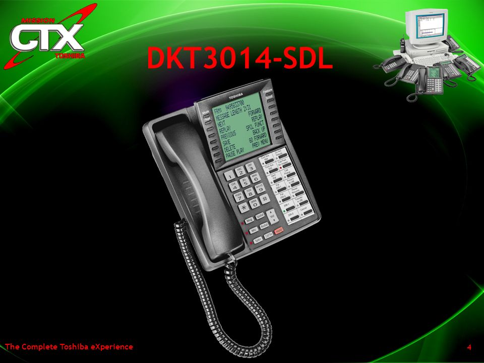 DKT3014-SDL Our first new model is the DKT3014SDL, the Large Screen Display Telephone.