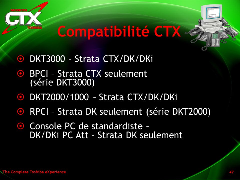 Compatibilité CTX DKT3000 – Strata CTX/DK/DKi