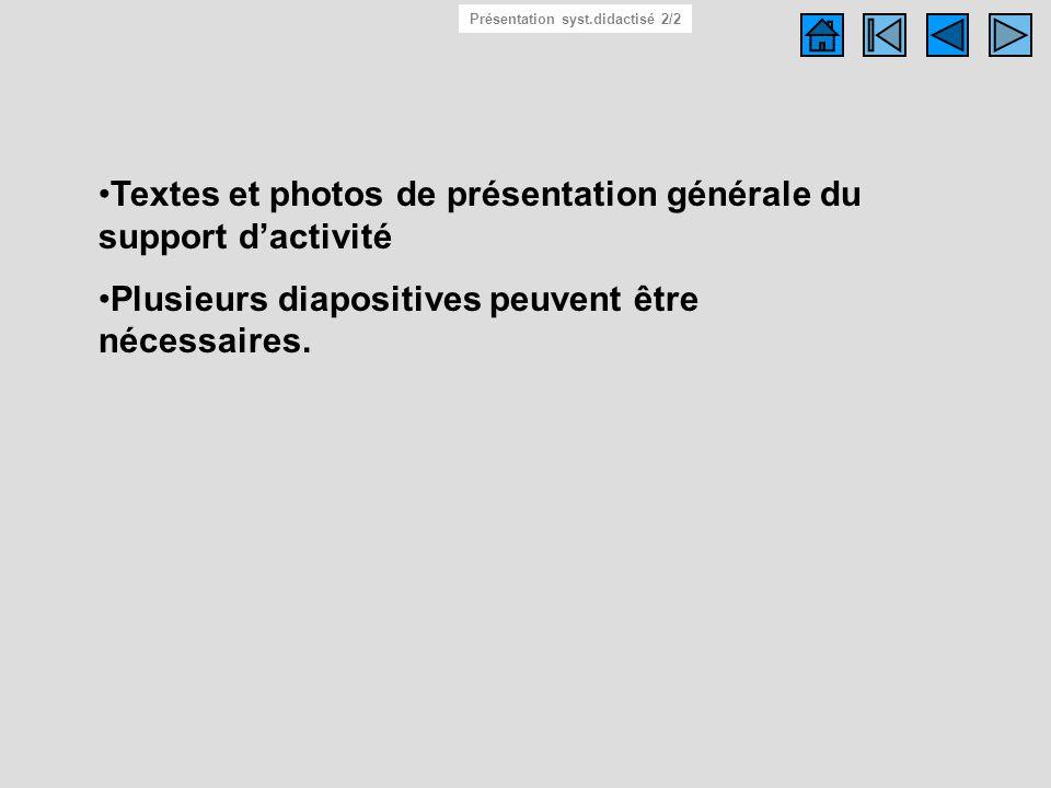 Système didactisé 2/2 Présentation syst.didactisé 2/2. Textes et photos de présentation générale du support d'activité.