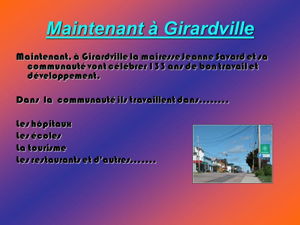 Maintenant à Girardville