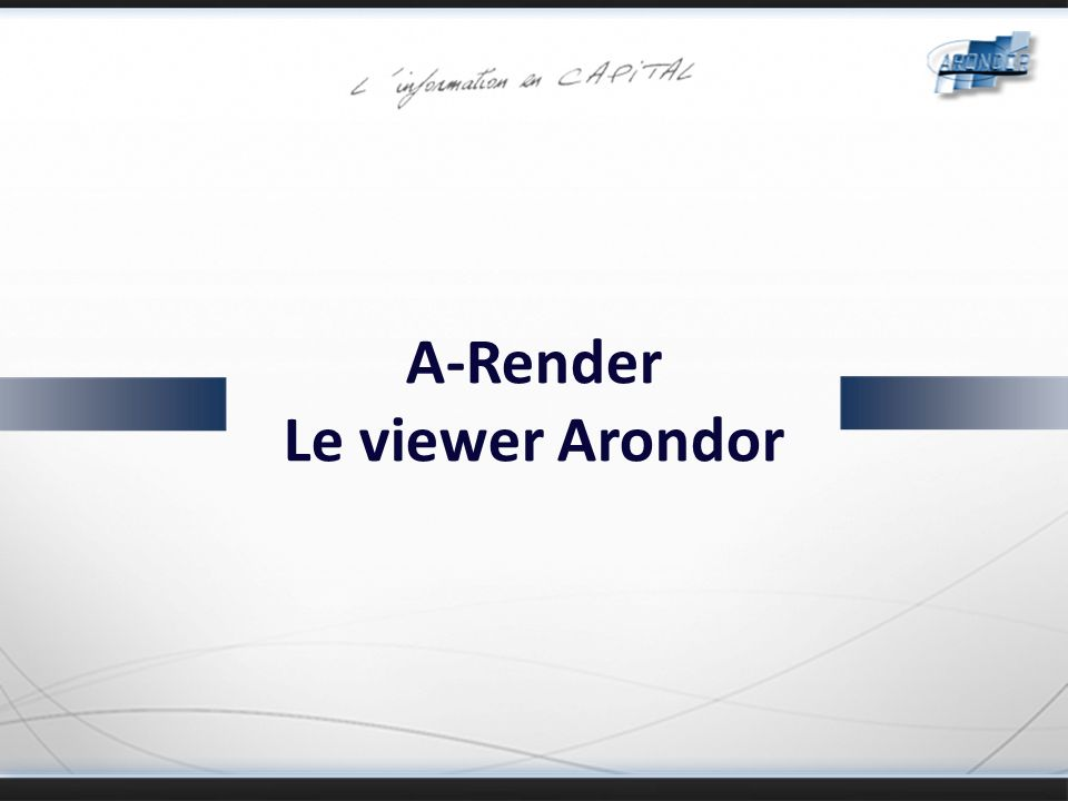 A-Render Le viewer Arondor