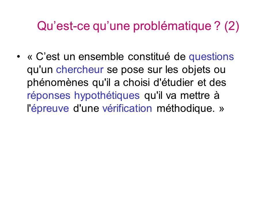 Qu'est-ce qu'une problématique (2)