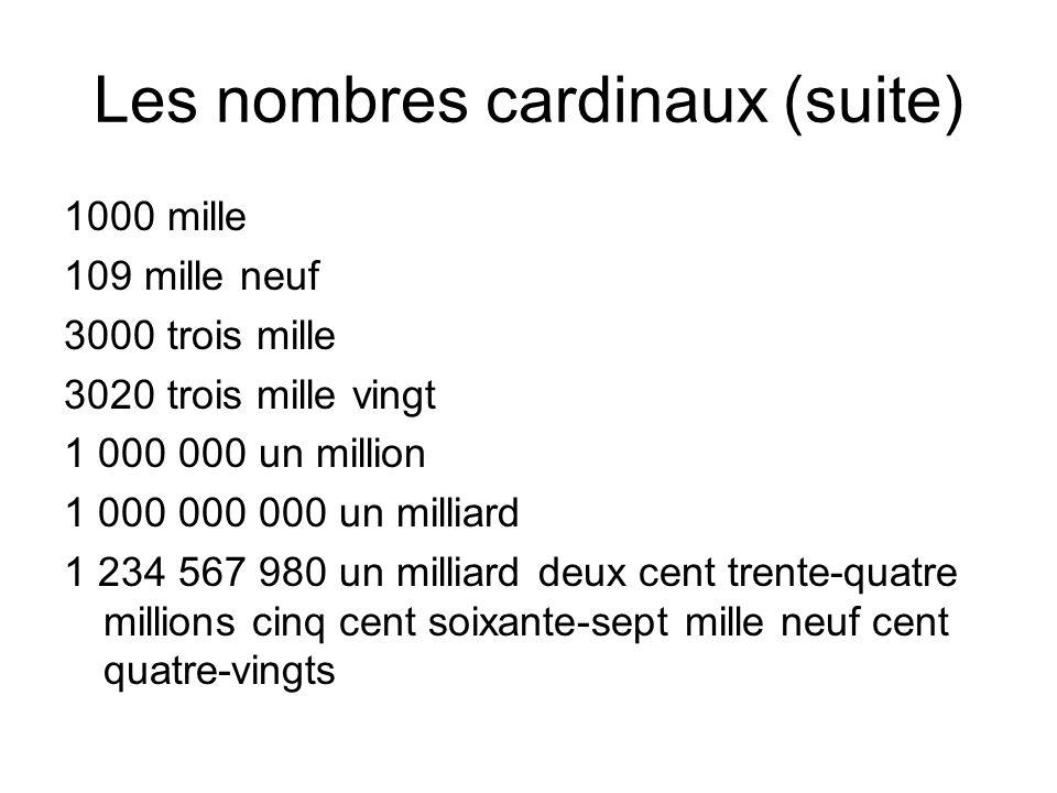 Les nombres cardinaux (suite)