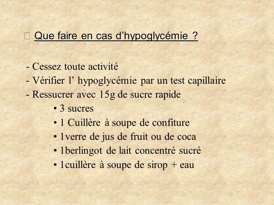 メ Que faire en cas d'hypoglycémie