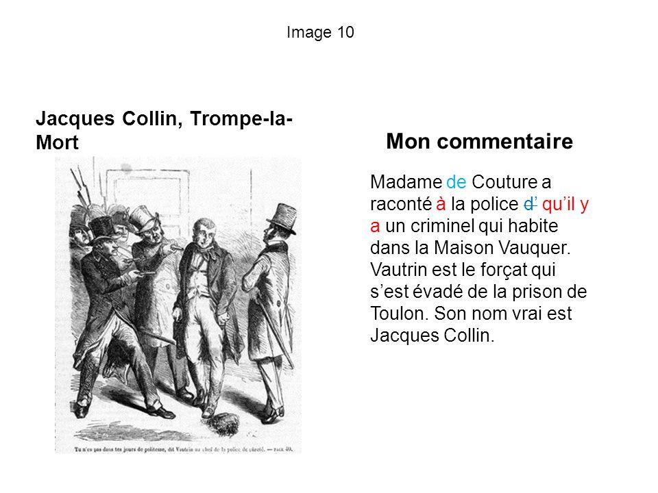Mon commentaire Jacques Collin, Trompe-la-Mort
