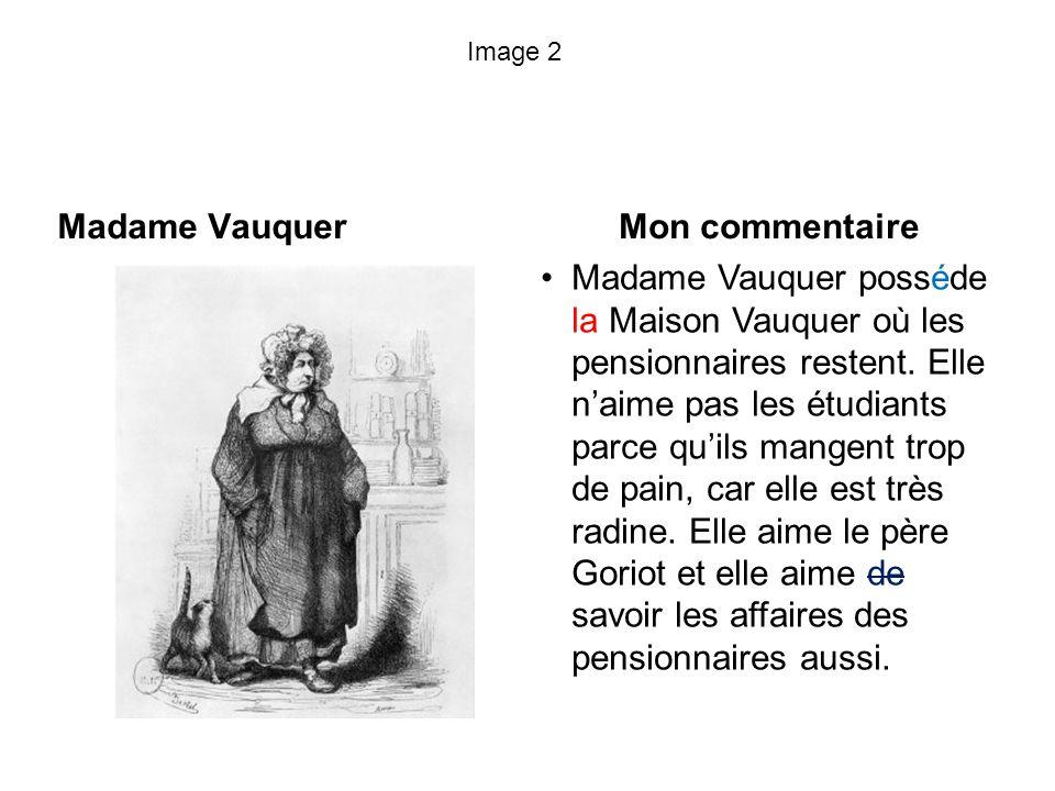 Madame Vauquer Mon commentaire